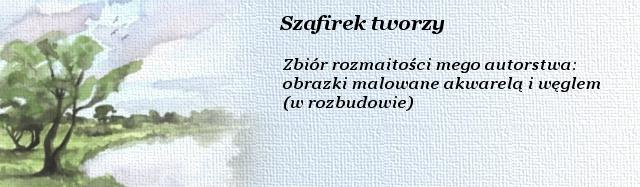 Szafirek_tworzy
